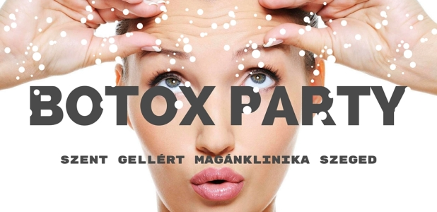 Botox Party 2016. május 7.